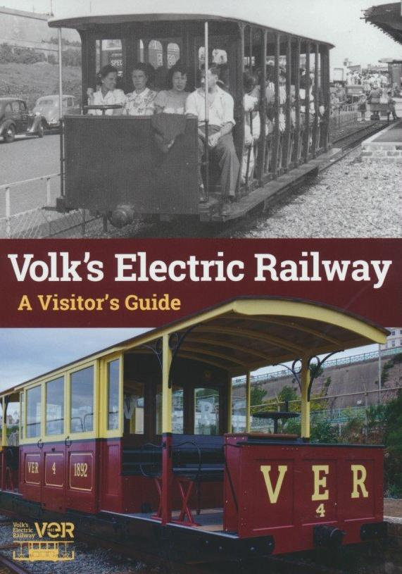 Volk's Electric Railway: A Visitor's Guide