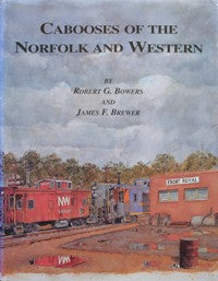 Cabooses of the Norfolk and Western