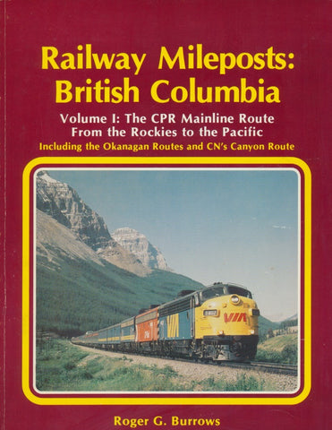 Railway Mileposts: British Columbia Volume 1