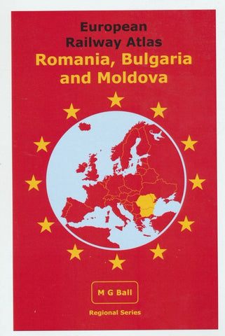 European Rail Atlas: Romania, Bulgaria and Moldova