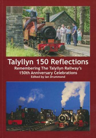 Talyllyn 150 Reflections