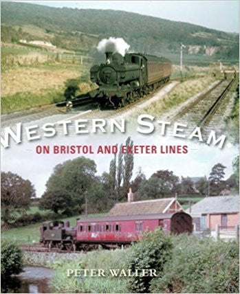 Western Steam on Bristol and Exeter Lines