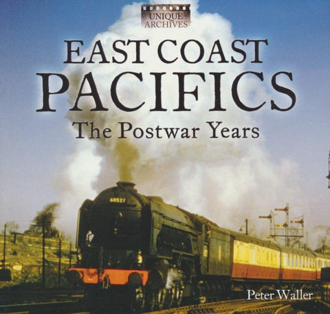 REDUCED East Coast Pacifics - The Postwar Years