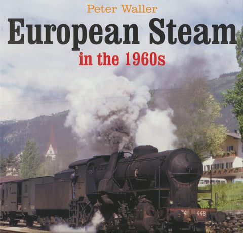 European Steam in the 1960s