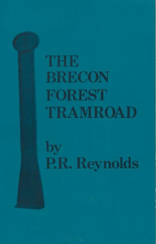 The Brecon Forest Tramroad