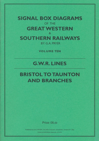 Signal Box Diagrams of the Great Western & Southern Railways - Volume 10