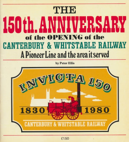 The 150th Anniversary of the Opening of the Canterbury & Whitstable Railway