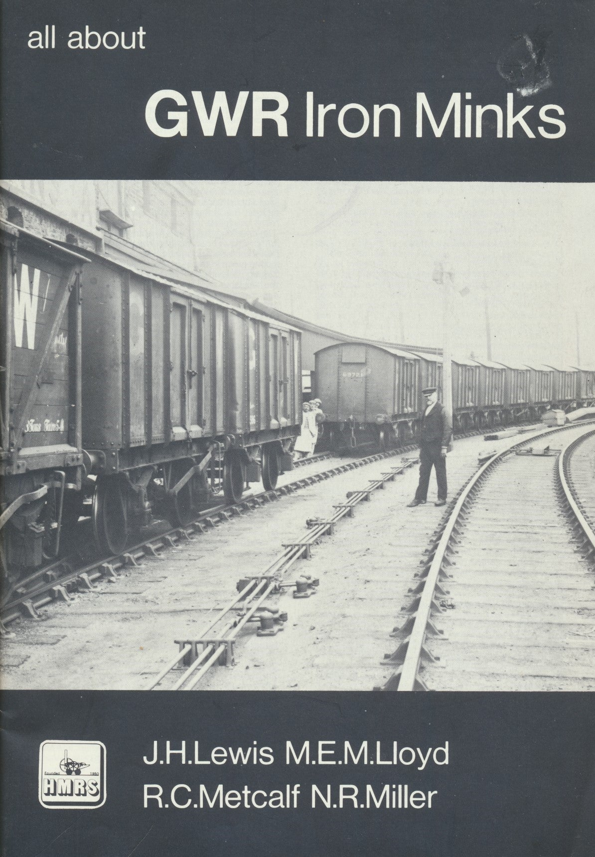 All About GWR Iron Minks