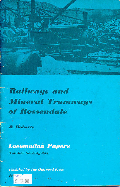 Railways and Mineral Tramways of Rossendale