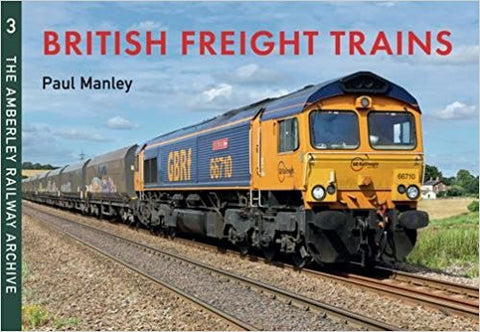 British Freight Trains: Moving the Goods