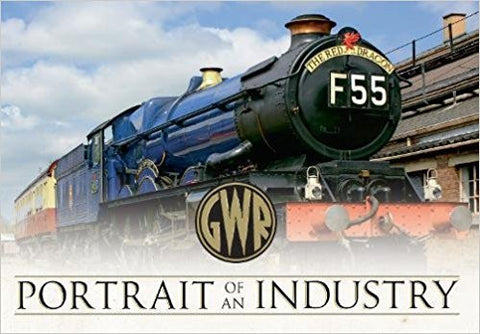 GWR Portrait of an Industry