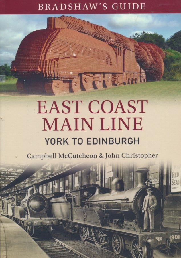 Bradshaw's Guide East Coast Main Line York to Edinburgh: Volume 13