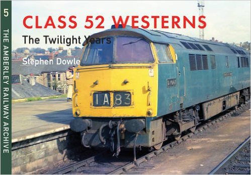Class 52 Westerns: The Twilight Years