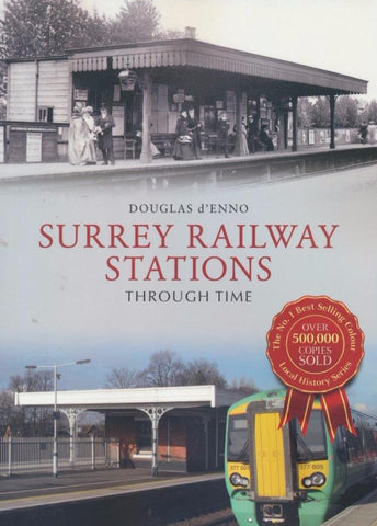 Surrey Railway Stations Through Time
