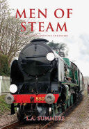 Men of Steam: Britain's Locomotive Engineers