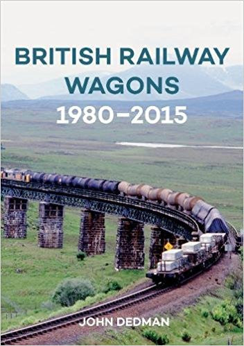 British Railway Wagons 1980 - 2015
