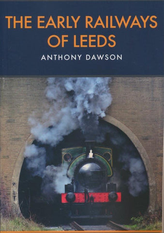 The Early Railways of Leeds