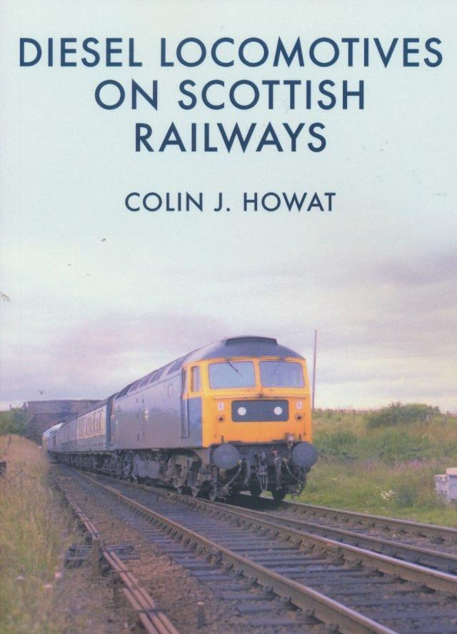 Diesel Locomotives on Scottish Railways