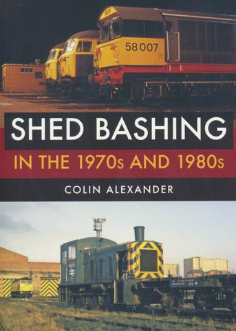 Shed Bashing in the 1970s and 1980s .