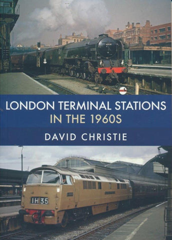 London Terminal Stations in the 1960s .