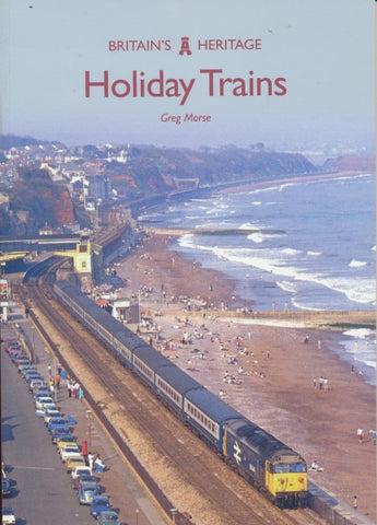 Holiday Trains (Britain's Heritage)