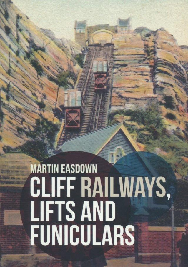 Cliff Railways, Lifts and Funiculars