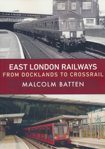 East London Railways - From Docklands to Crossrail