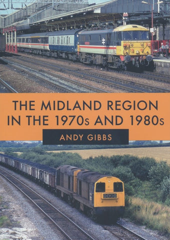 The Midland Region in the 1970s and 1980s