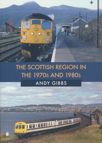The Scottish Region in the 1970s and 1980s