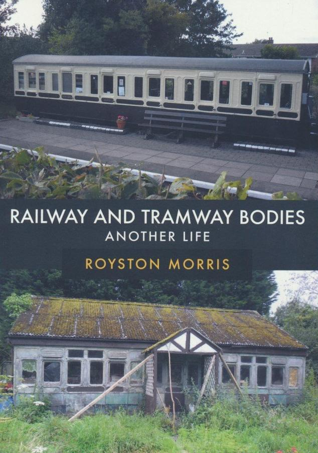 Railway and Tramway Bodies: Another Life