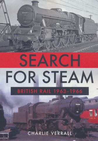 Search for Steam: British Rail 1963-1966
