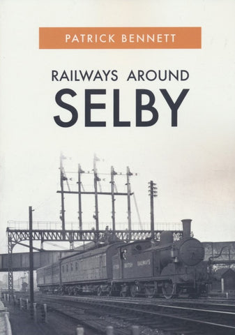 Railways Around Selby