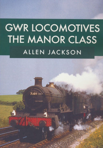 GWR Locomotives - The Manor Class