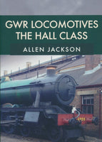 GWR Locomotives: The Hall Class