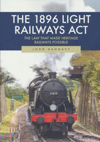 The 1896 Light Railways Act - The Law That Made Heritage Railways Possible