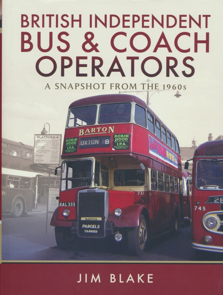 British Independent Bus and Coach Operators - A Snapshot from the 1960s