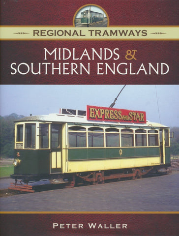 Midlands and Southern England (Regional Tramways)