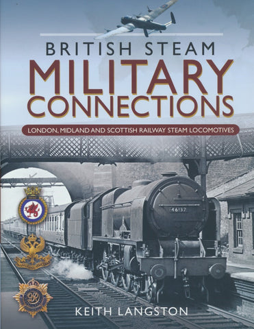 British Steam Military Connections : London, Midland and Scottish Railway Steam Locomotives