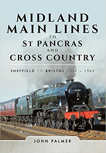 Midland Main Lines to St Pancras and Cross Counrty