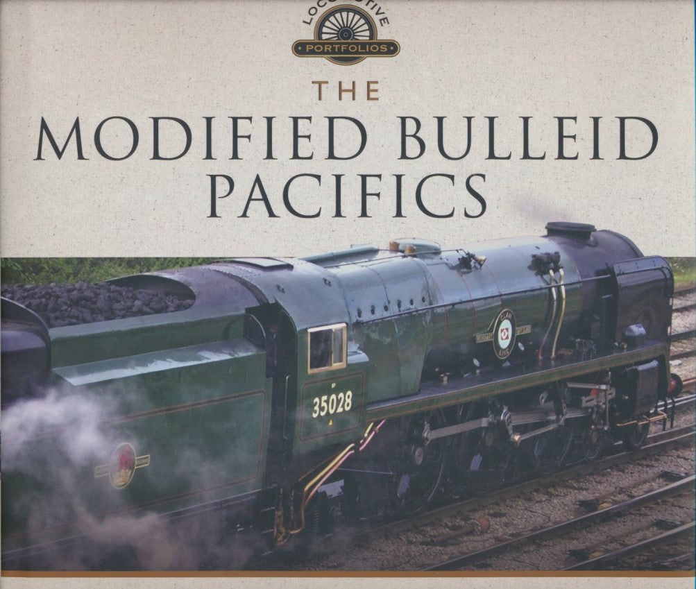 The Modified Bulleid Pacifics