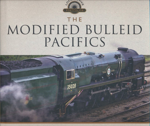REDUCED The Modified Bulleid Pacifics