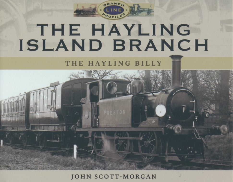 The Hayling Island Branch Line (The Hayling Billy) - Branch Line Profiles