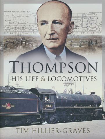 Thompson, His Life and Locomotives