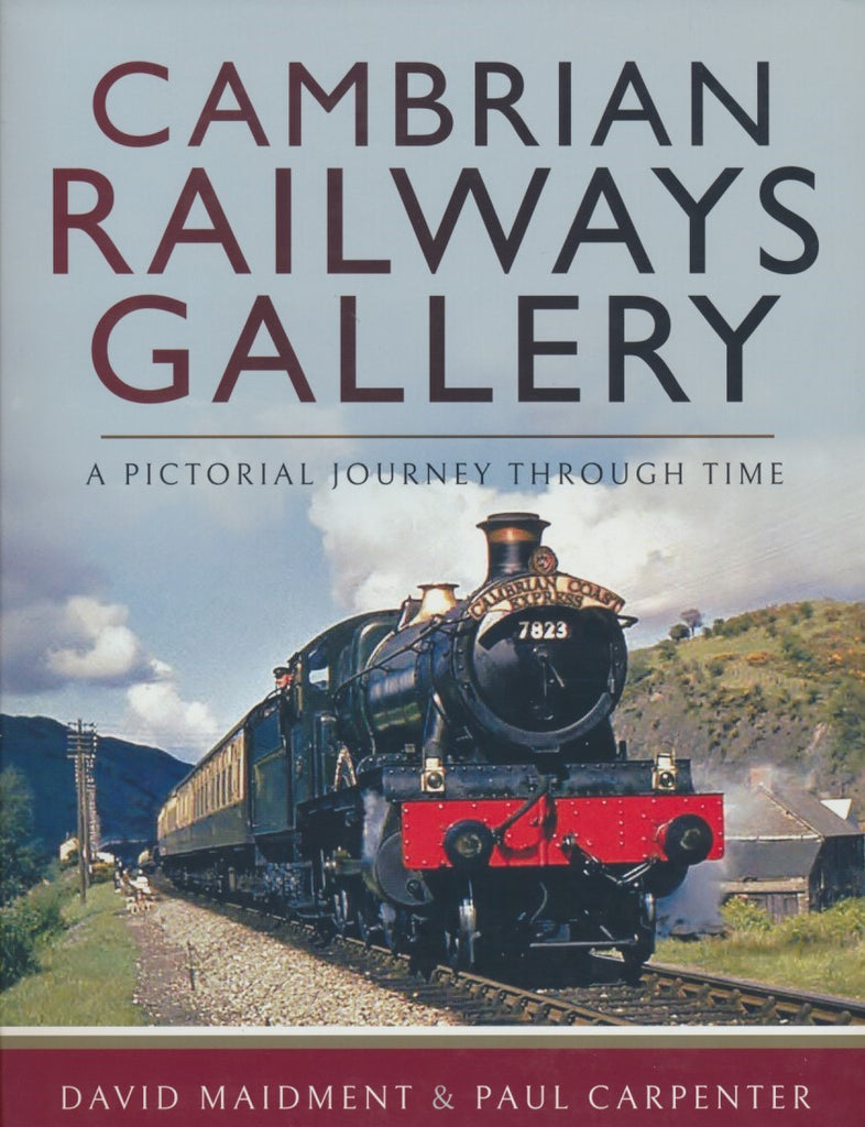 Cambrian Railways Gallery - A Pictorial Journey Through Time