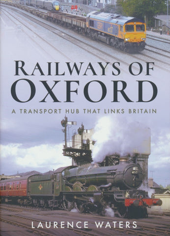 Railways of Oxford: A Transport Hub that Links Britain