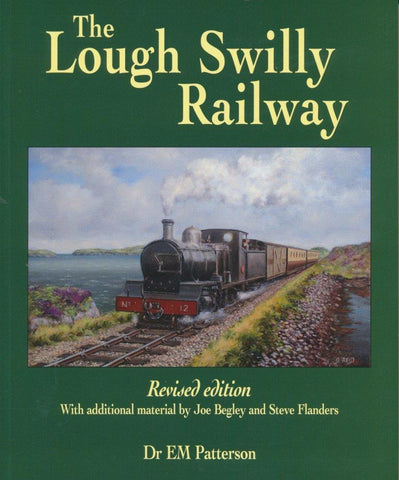 The Lough Swilly Railway: Revised edition