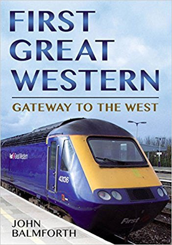 First Great Western: Gateway to the West