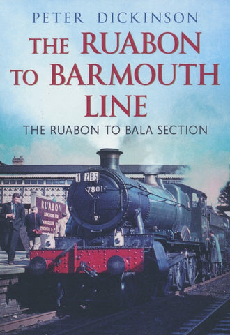 The Ruabon to Barmouth Line - The Ruabon to Bala Section