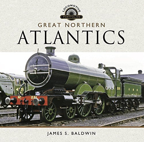 Great Northern Atlantics (Locomotive Portfolio)