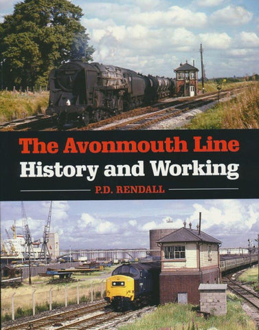 The  Avonmouth Line: History & Working